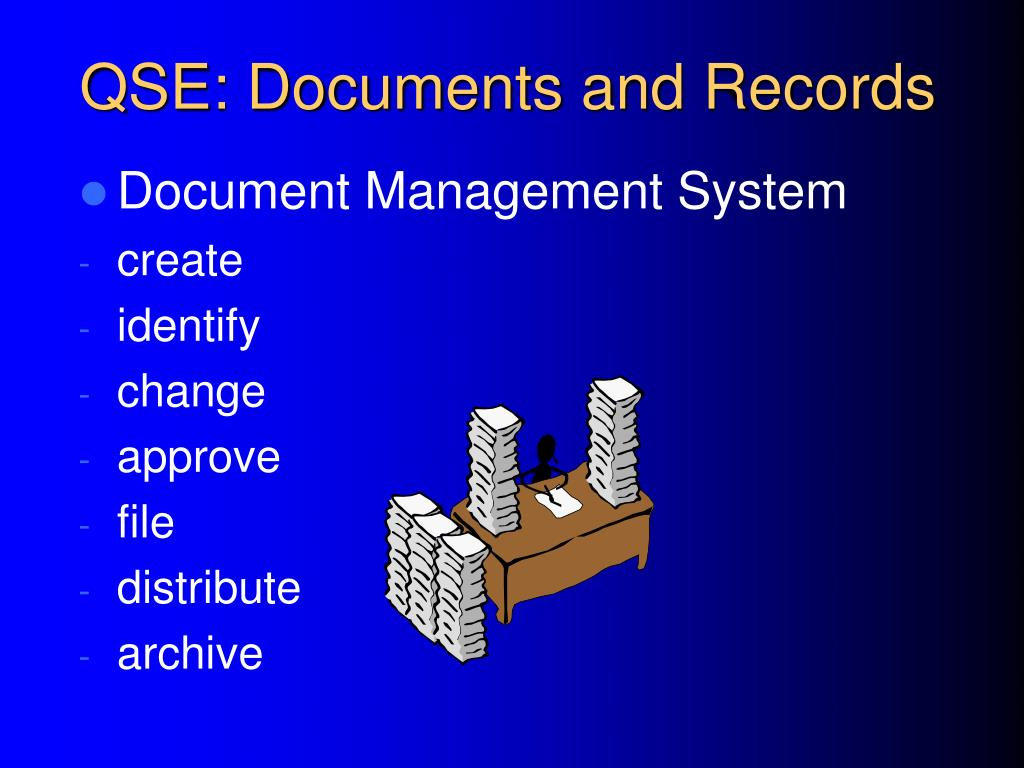 QSE: Documents and Records