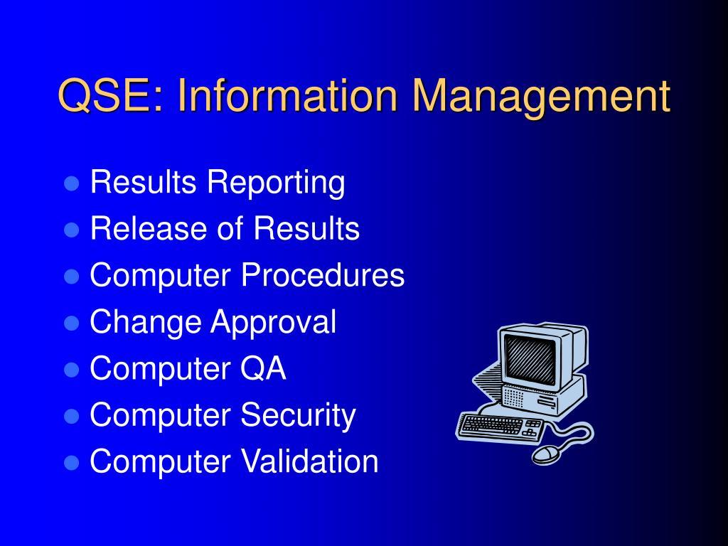 QSE: Information Management
