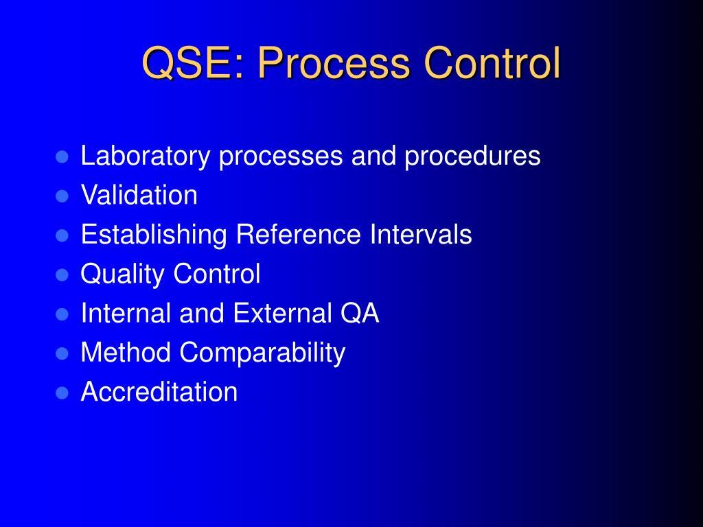 QSE: Process Control
