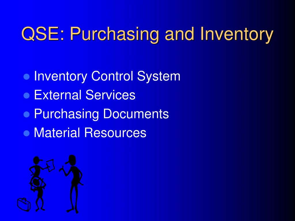 QSE: Purchasing and Inventory