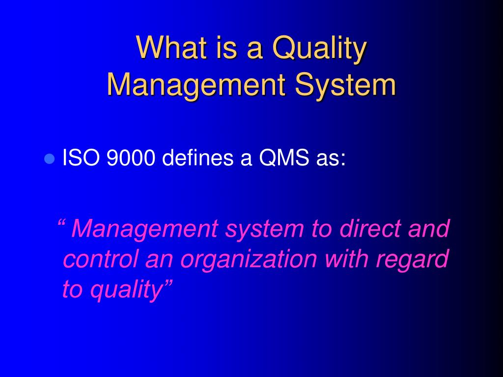 What is a Quality Management System