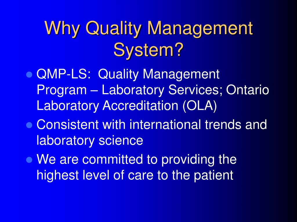 Why Quality Management System?