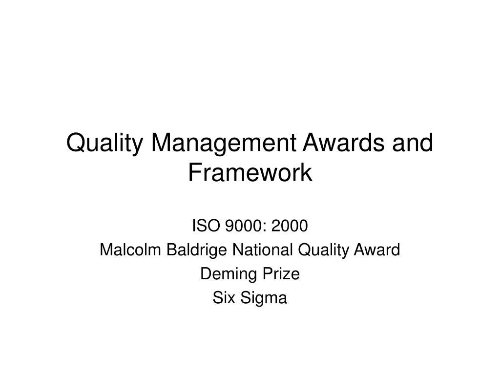 Quality Management Awards and Framework
