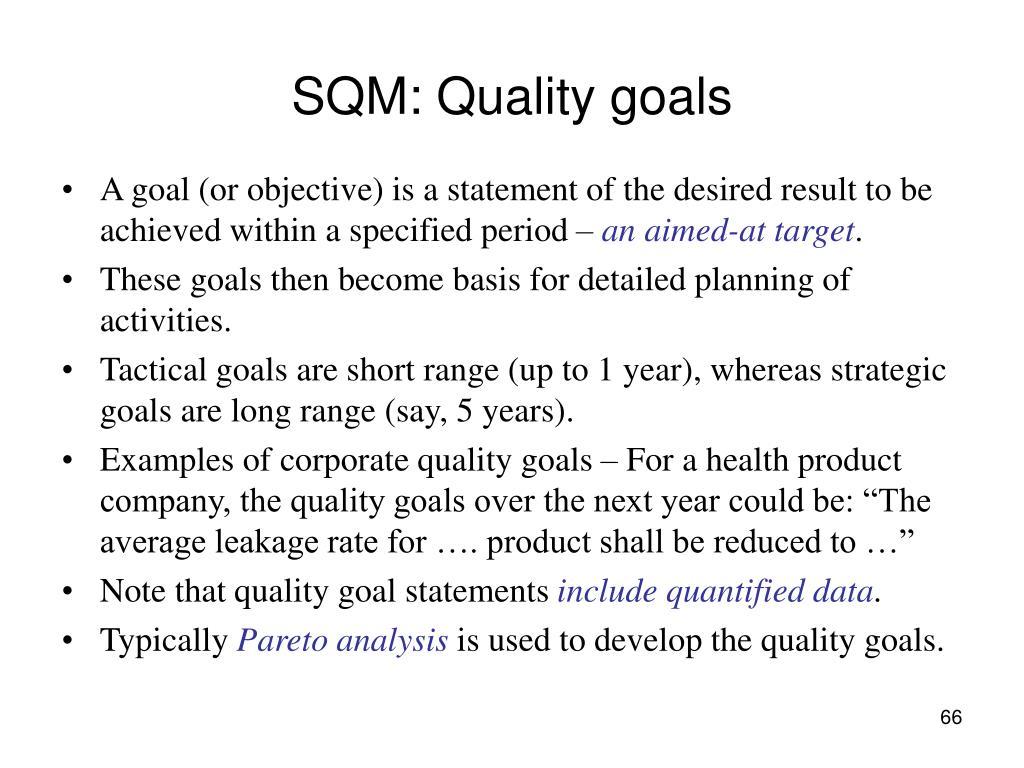 SQM: Quality goals