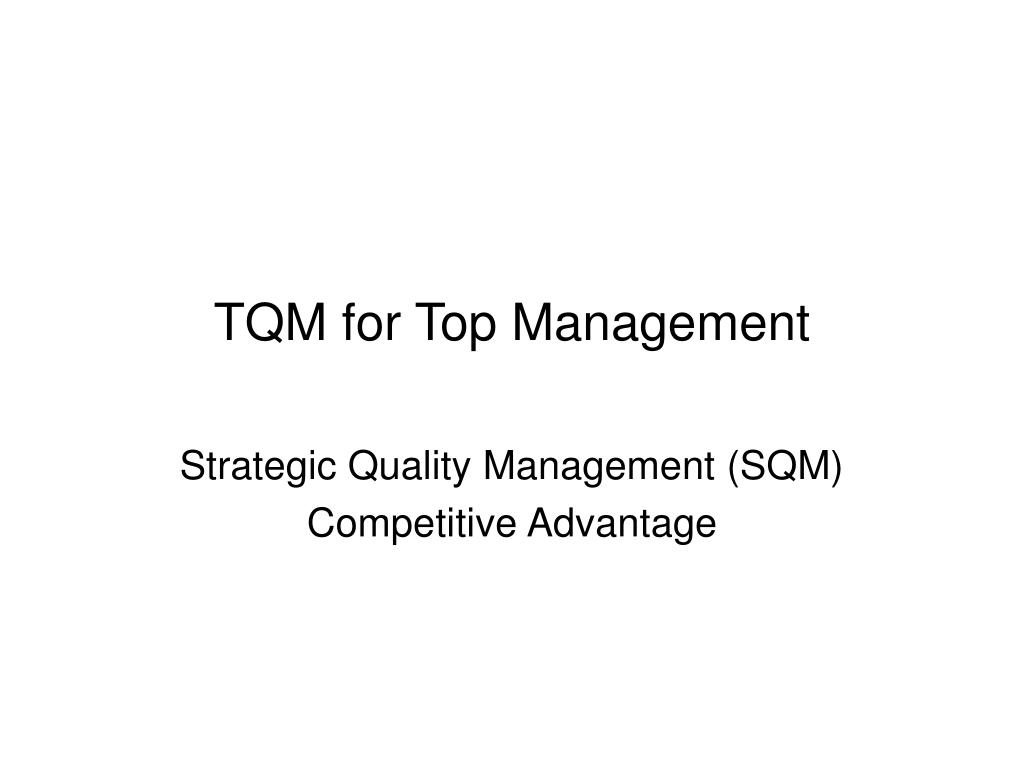 TQM for Top Management