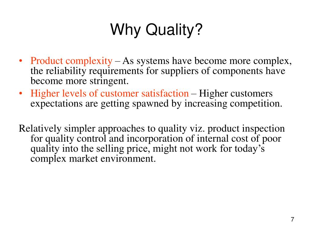 Why Quality?