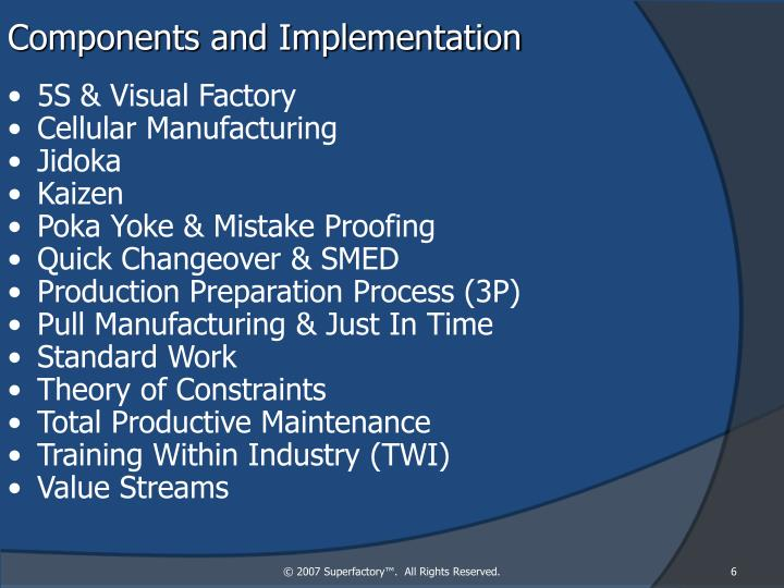 Components and Implementation