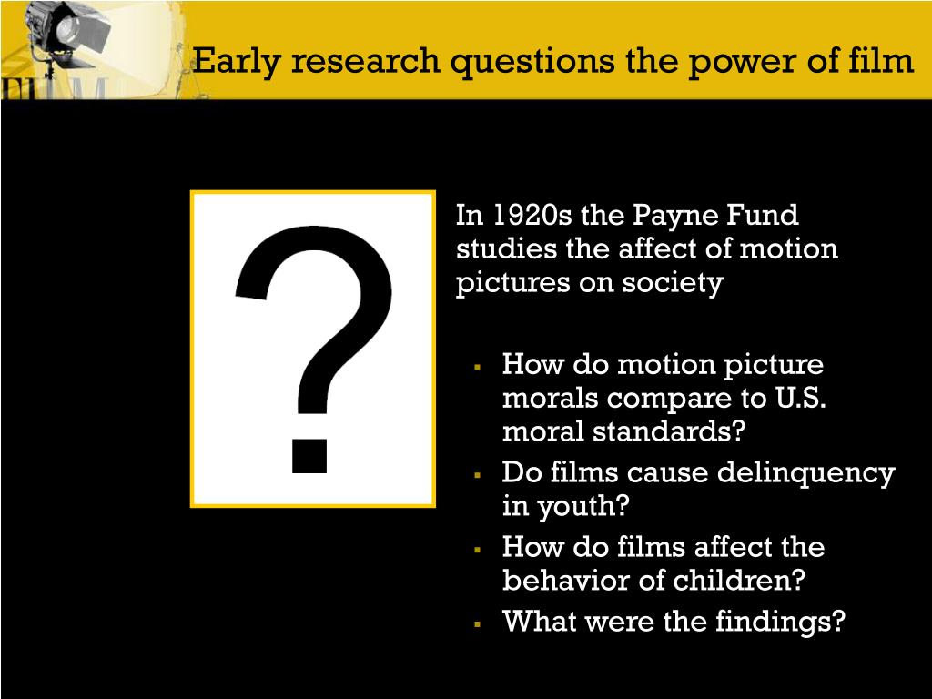 Early research questions the power of film