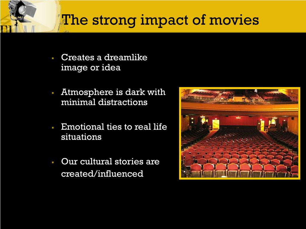 The strong impact of movies