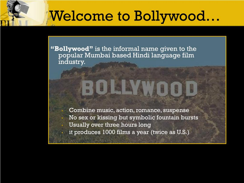 Welcome to Bollywood…