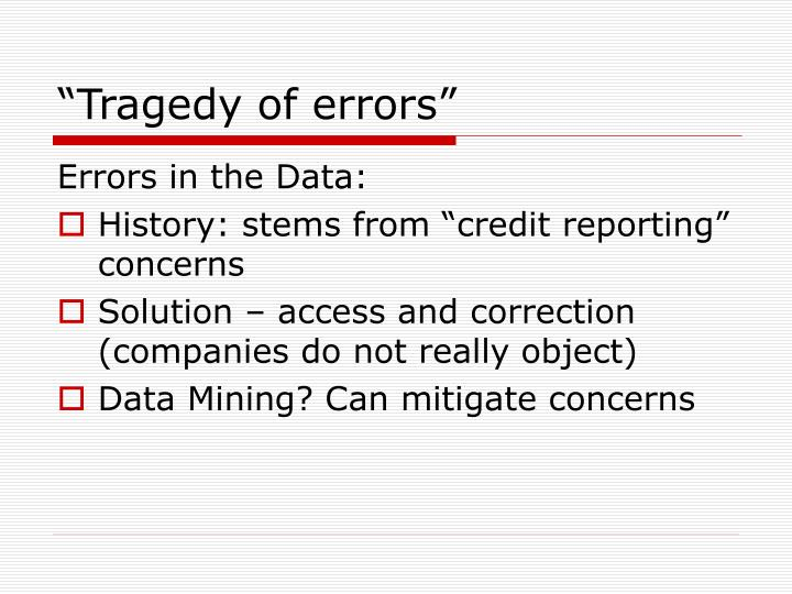 """Tragedy of errors"""