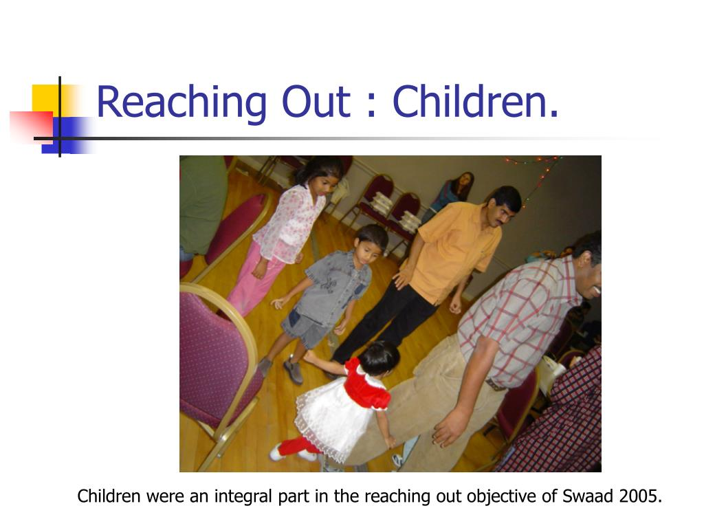 Reaching Out : Children.