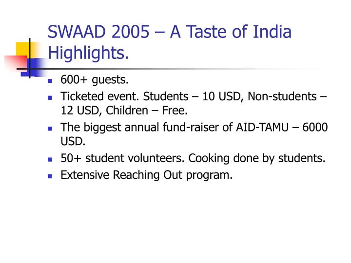 Swaad 2005 a taste of india highlights
