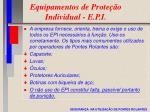 equipamentos de prote o individual e p i
