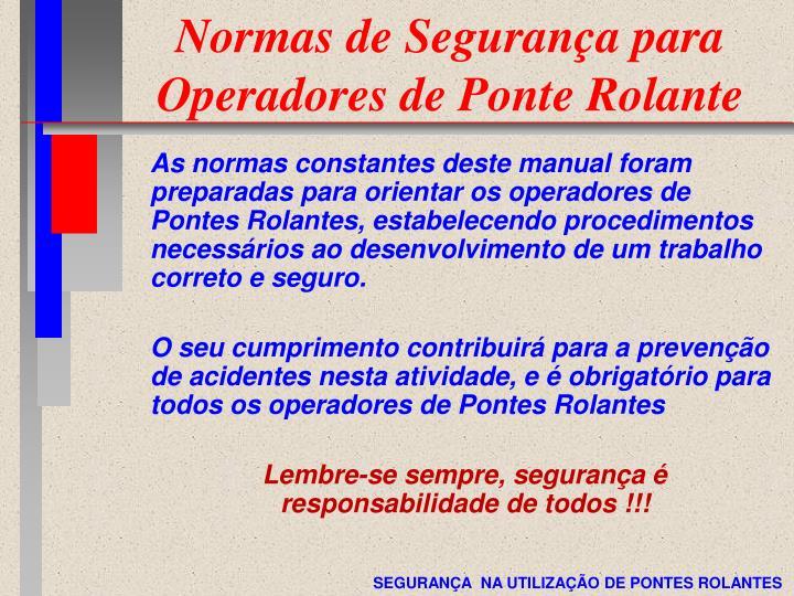 Normas de Segurança para Operadores de Ponte Rolante