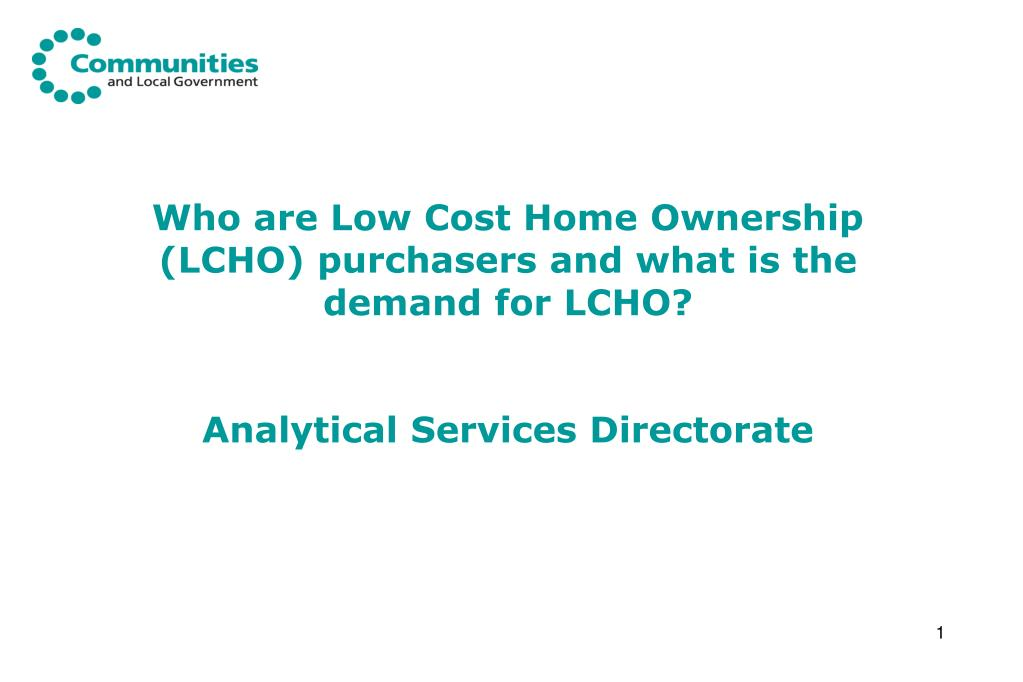 Who are Low Cost Home Ownership (LCHO) purchasers and what is the demand for LCHO?