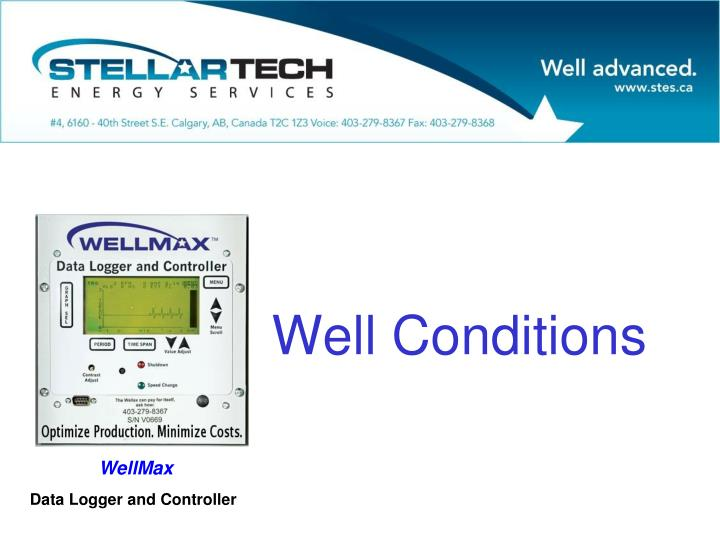 Well Conditions