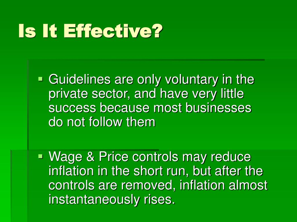 Guidelines are only voluntary in the private sector, and have very little success because most businesses do not follow them