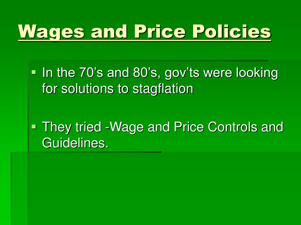 Wages and Price Policies