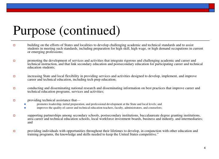 Purpose (continued)