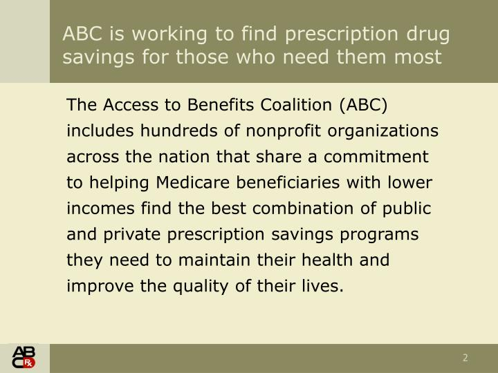 Abc is working to find prescription drug savings for those who need them most