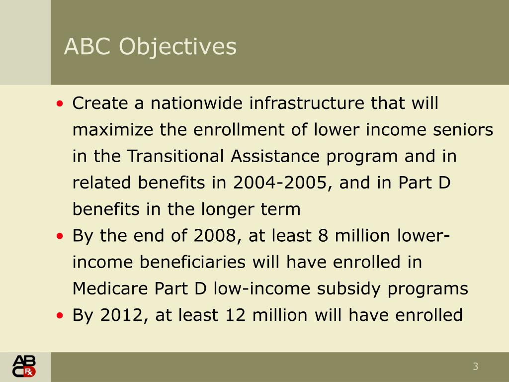 Create a nationwide infrastructure that will maximize the enrollment of lower income seniors in the Transitional Assistance program and in related benefits in 2004-2005, and in Part D benefits in the longer term