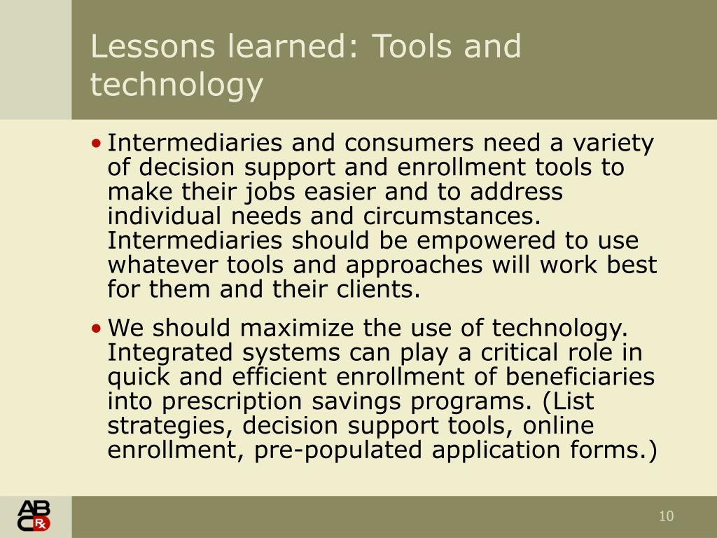 Lessons learned: Tools and technology
