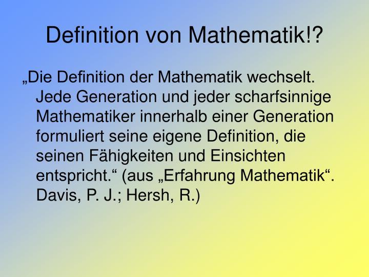 Definition von Mathematik!?
