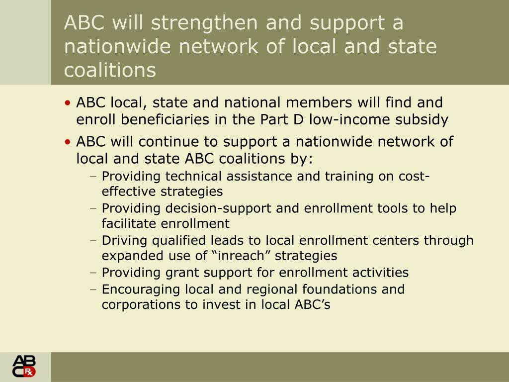 ABC will strengthen and support a nationwide network of local and state coalitions