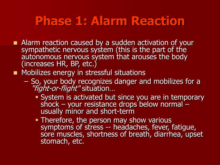 Phase 1: Alarm Reaction
