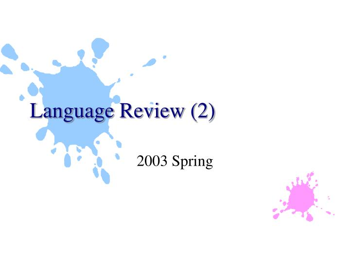 Language review 2