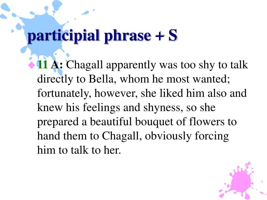 participial phrase + S