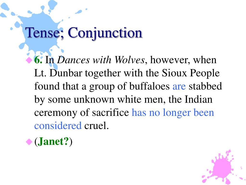 Tense; Conjunction