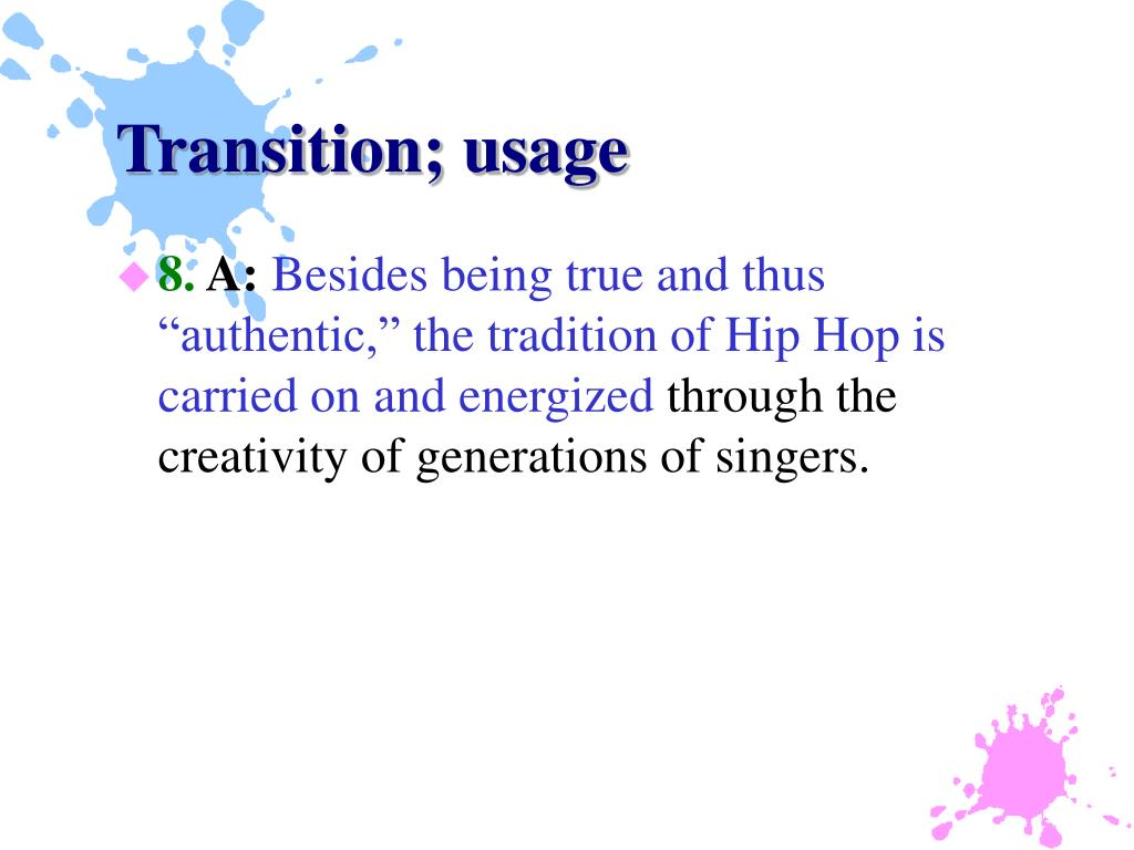 Transition; usage