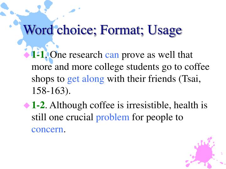 Word choice format usage