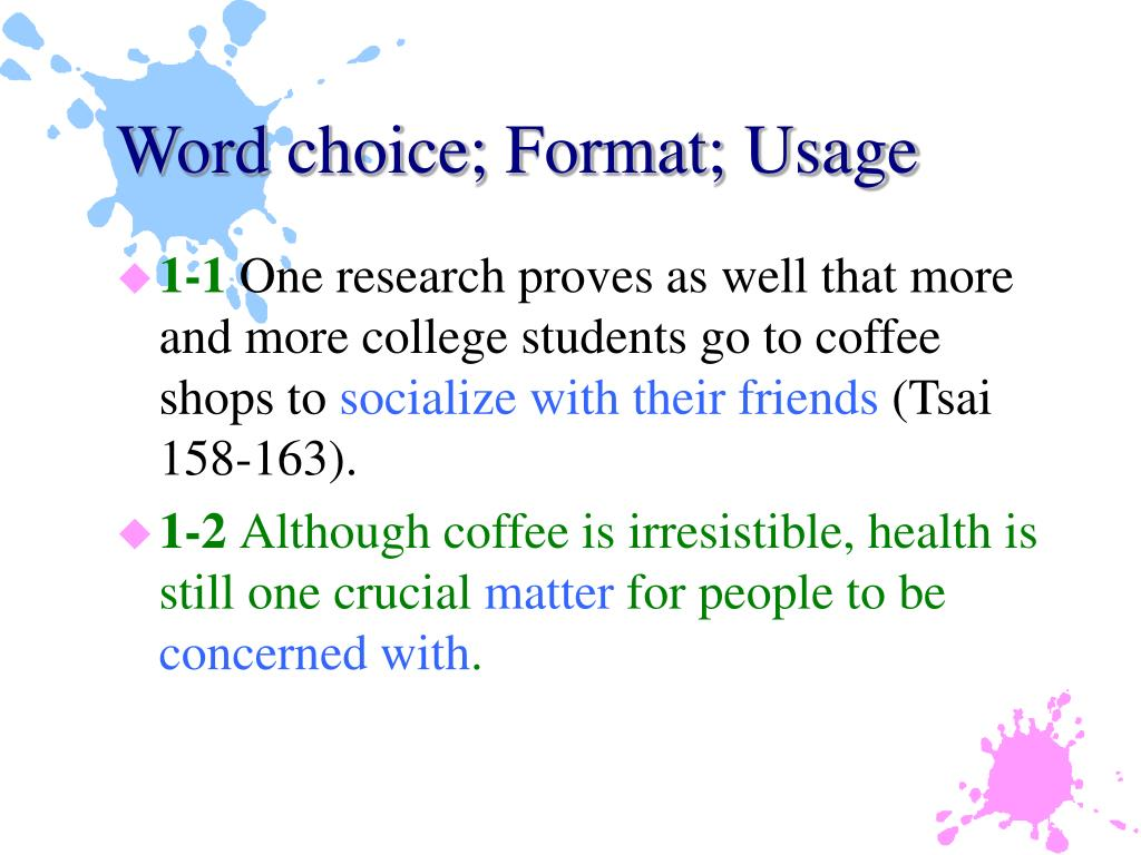 Word choice; Format; Usage