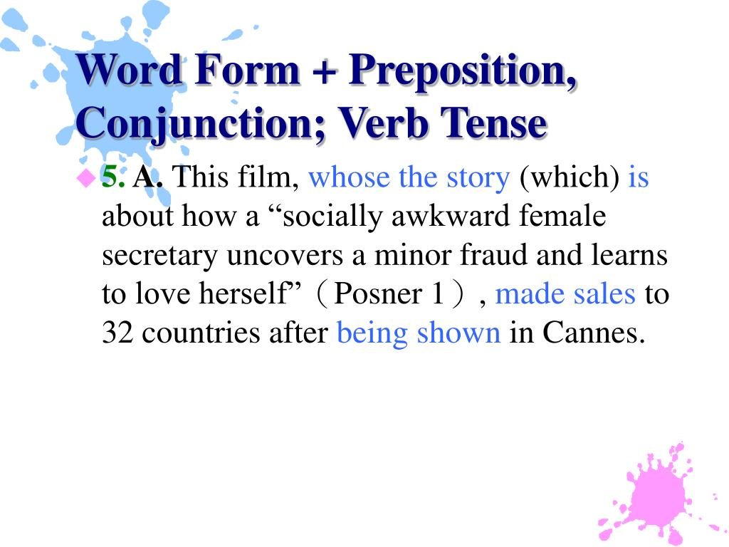 Word Form + Preposition, Conjunction; Verb Tense