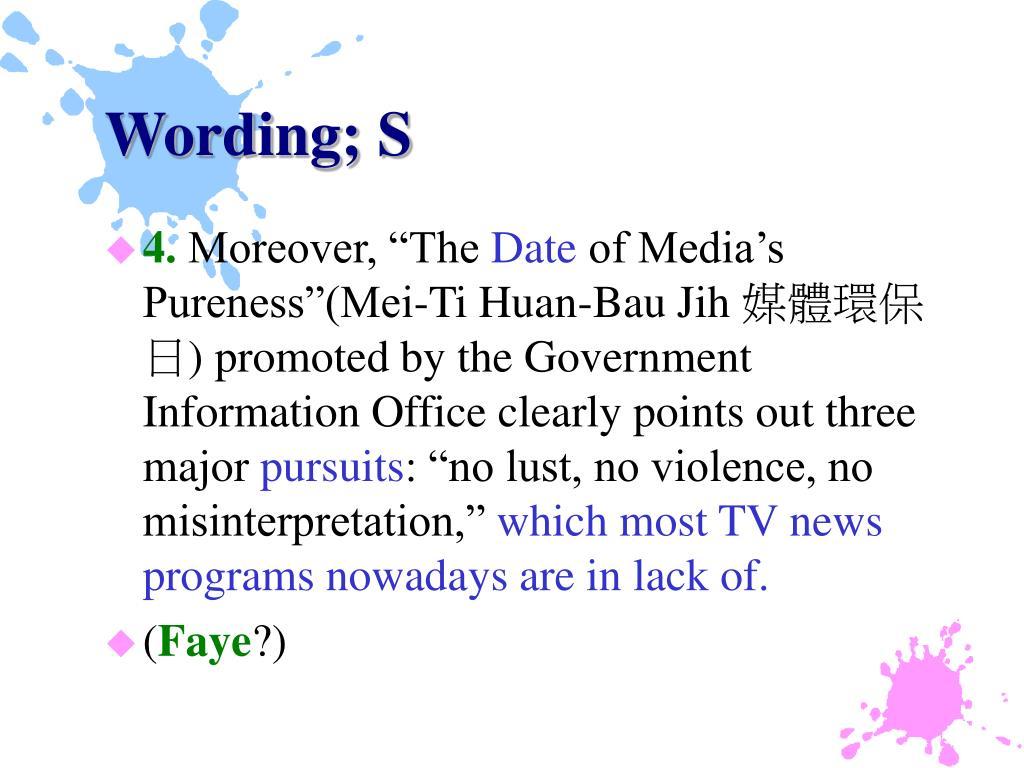 Wording; S