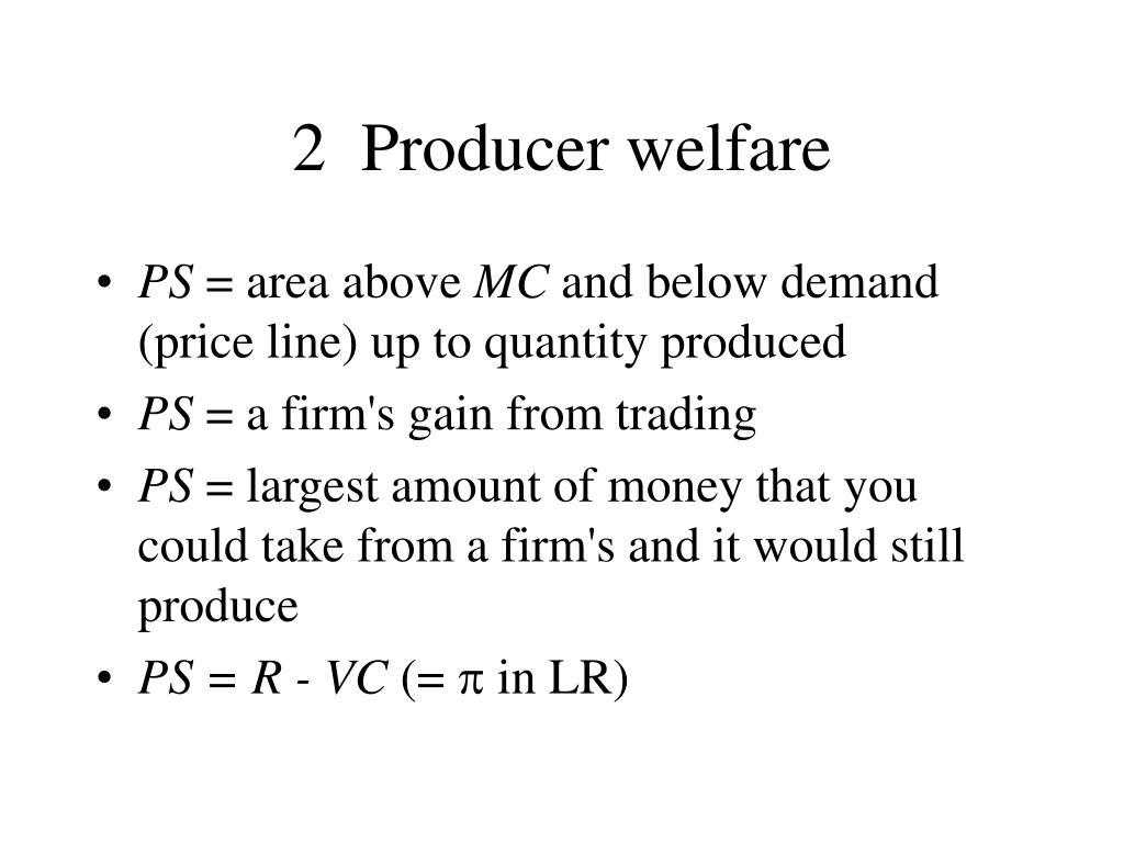 2  Producer welfare