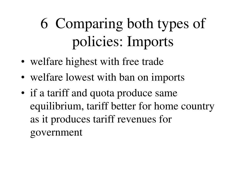 6  Comparing both types of policies: Imports