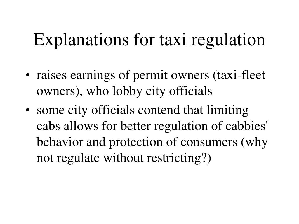 Explanations for taxi regulation