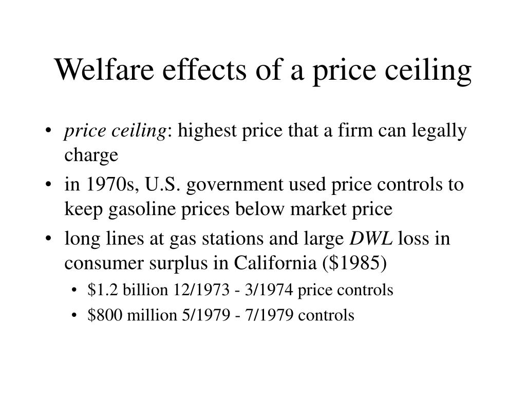 Welfare effects of a price ceiling