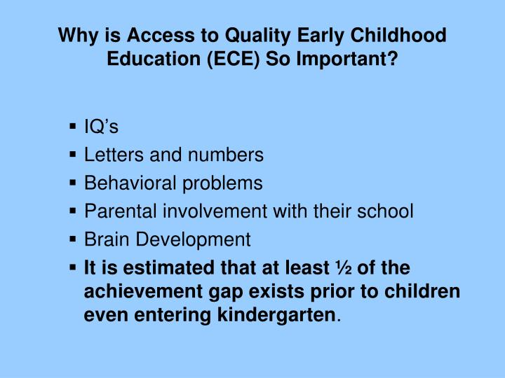 Why is Access to Quality Early Childhood Education (ECE) So Important?