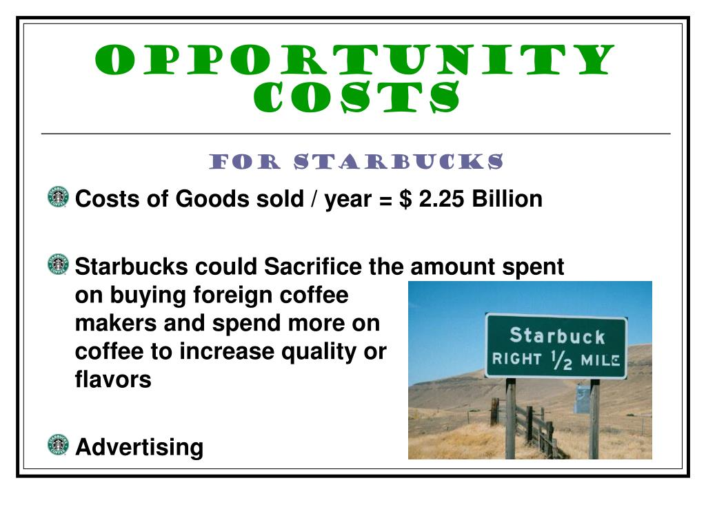 Opportunity Costs