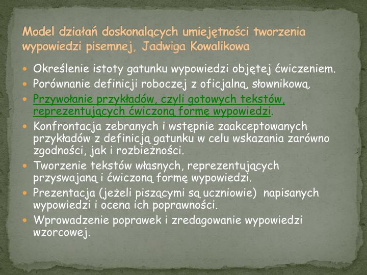 Model działań doskonalących umiejętności tworzenia wypowiedzi pisemnej, Jadwiga