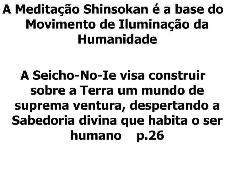 A Meditação Shinsokan é a base do Movimento de Iluminação da Humanidade