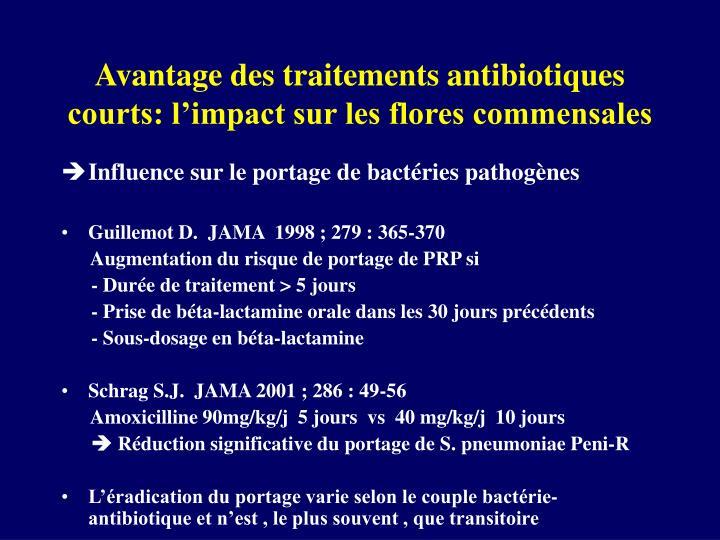 Avantage des traitements antibiotiques courts: l'impact sur les flores commensales