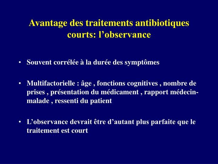 Avantage des traitements antibiotiques courts: l'observance
