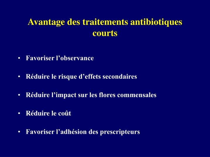 Avantage des traitements antibiotiques courts