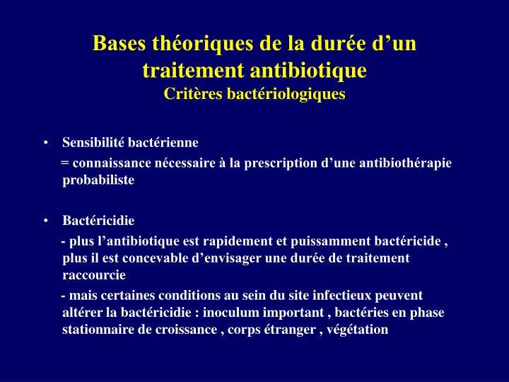 Bases théoriques de la durée d'un traitement antibiotique
